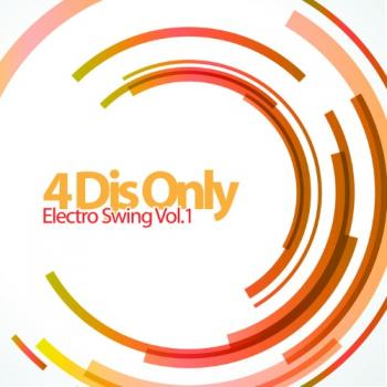 VA - 4 Djs Only - Electro Swing, Vol. 1
