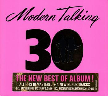 modern talking 30 the new best of album 2014 pop. Black Bedroom Furniture Sets. Home Design Ideas