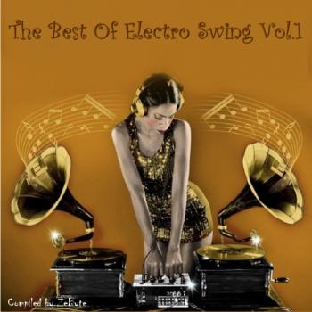 VA - The Best Of Electro Swing Vol.1