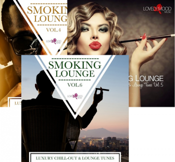 VA - Smoking Lounge: Luxury Chill-Out & Lounge Tunes, Vol. 4-6