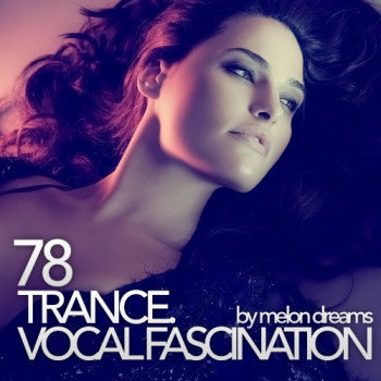 VA - Trance. Vocal Fascination 78
