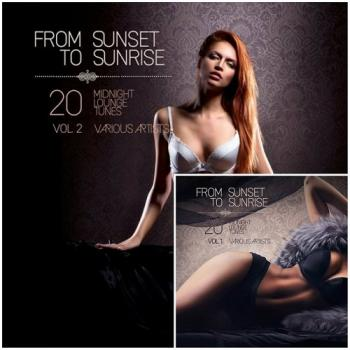 VA - From Sunset to Sunrise Vol 1-2 (20 Midnight Lounge Tunes)