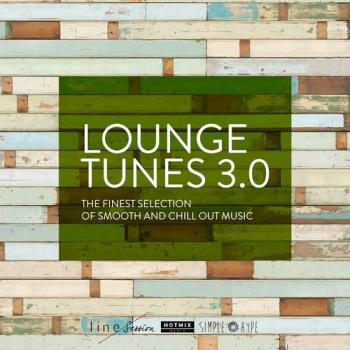 VA - Lounge Tunes 3.0: The Finest Selection of Smooth and Chill Out Music