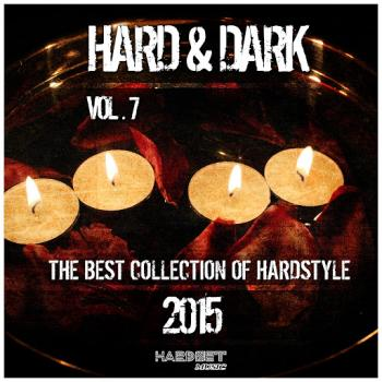 VA - Hard Dark, Vol. 7 (The Best Collection of Hardstyle 2015)