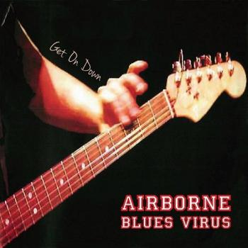 Airborne Blues Virus - Get on Down
