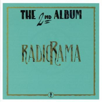 Radiorama - The 2Nd Album (30Th Anniversary Edition Remestered)