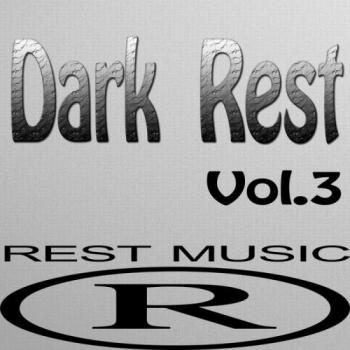 VA - Dark Rest Vol. 3