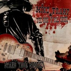 Mike Tramp The Rock 'N' Roll Circuz - Stand Your Ground