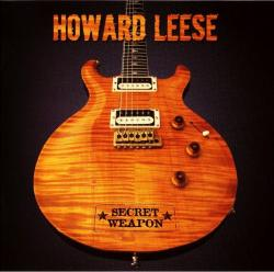 Howard Leese - Secret Weapon