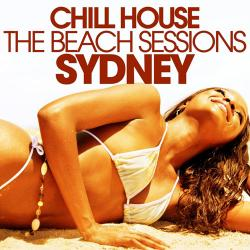 VA - Chill House Sydney - the Beach Sessions