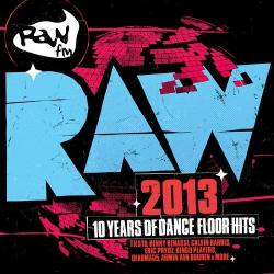VA - RAW 2013 10 Years Of Dancefloor Hits