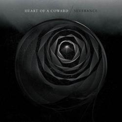 Heart of a Coward - Severance