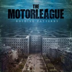 The Motorleague - Holding Patterns