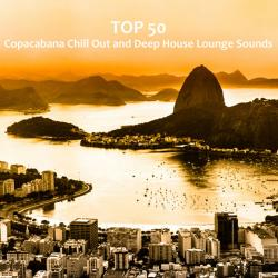 VA - Top 50 Copacabana Chill Out and Deep House Lounge Sounds