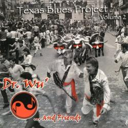 Dr. Wu' and Friends - Texas Blues Project (Volume 2)