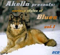 VA - Akella Presents: Various Styles Of Blues - vol.1 (2CD)