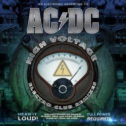VA - An Electronic Adventure To AC/DC: High Voltage Electro Club Remixes