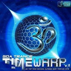 VA - GoaTrance Timewarp Vol.1: 20 Top New School Classic Goa Trance Hits