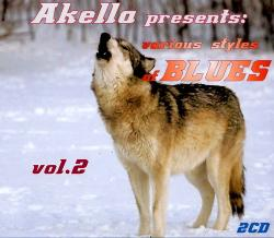 VA - Akella Presents : Various Styles Of Blues vol. 2 (2CD)