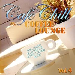 VA - Cafe Chill Vs. Coffee Lounge, Vol. 4