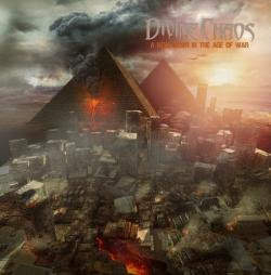 Divine Chaos - A New Dawn In The Age Of War
