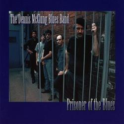 The Dennis McClung Blues Band - Prisoner Of The Blues