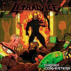 Lethal Vice - Thrash Converters