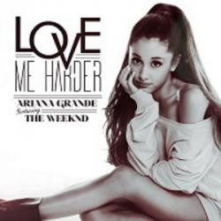 Ariana Grande feat The Weeknd - Love Me Harder