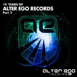 VA - 10 Years Of Alter Ego Records Part 3
