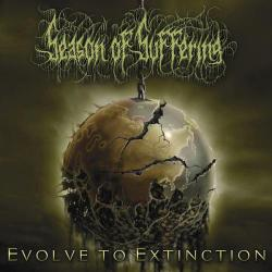 Season Of Suffering - Evolve To Extinction