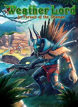 Weather Lord 3: In Pursuit of the Shaman