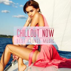VA - Chillout Now Best Lounge Music