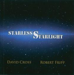 David Cross Robert Fripp - Starless Starlight