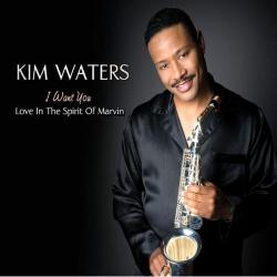 Kim Waters - I Want You