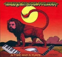 Emerson, Lake Palmer - A Time and A Place