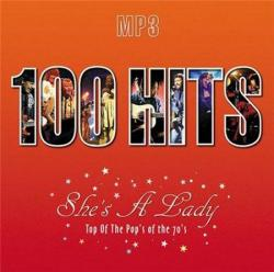 VA-100 Hits. She's A Lady. Top Of The Pop's Of The 70's
