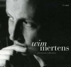 Wim Mertens - Platinum Collection