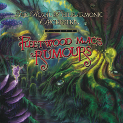 The Royal Philharmonic Orchestra - Plays Fleetwood Mac's Rumours