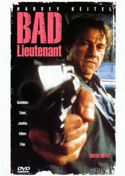 Плохой лейтенант / Bad Lieutenant
