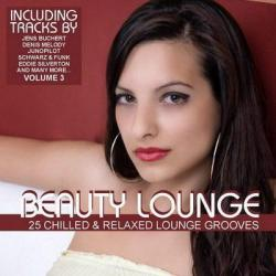 VA - Beauty Lounge Vol 3: 25 Chilled & Relaxed Lounge Grooves