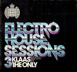 VA - Ministry of Sound: Electro House Sessions 3