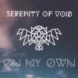 Serenity Of Void - On My Own [EP]