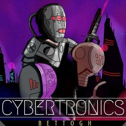Bettogh - Cybertronics
