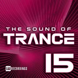 VA - The Sound Of Trance, Vol. 15