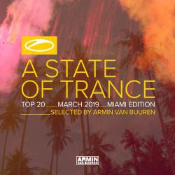 VA - A State Of Trance Top 20 - March 2019 Miami Edition