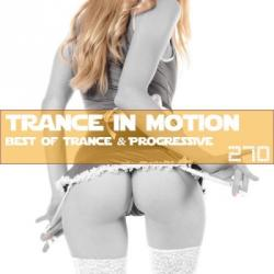 VA - Trance In Motion Vol.270 [Full Version]