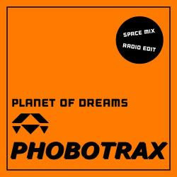 Phobotrax - Planet Of Dreams