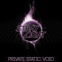StrayLight - private static void