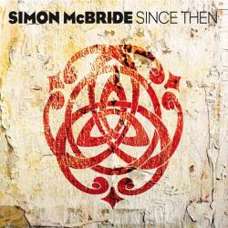 Simon McBride - Since Then