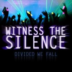 Divided We Fall - Witness The Silence [EP]